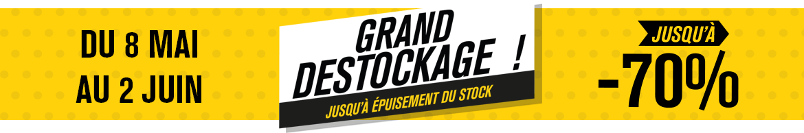 Grand Destockage Mai Juin 2019